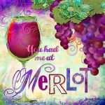 BBW023 You Had Me at Merlot