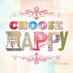SW011 Choose Happy