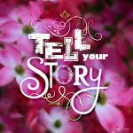 SW036 Tell Your Story