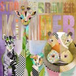 MM015 Stronger Braver All Animals