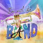 Trumpet-I'm with the Band